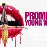 Promising Young Woman, un acto de justicia contra la misoginia y violencia sistemática